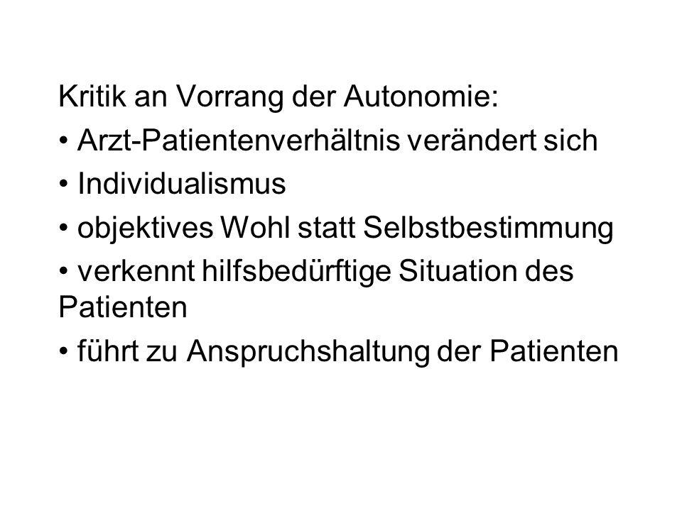 Kritik an Vorrang der Autonomie: