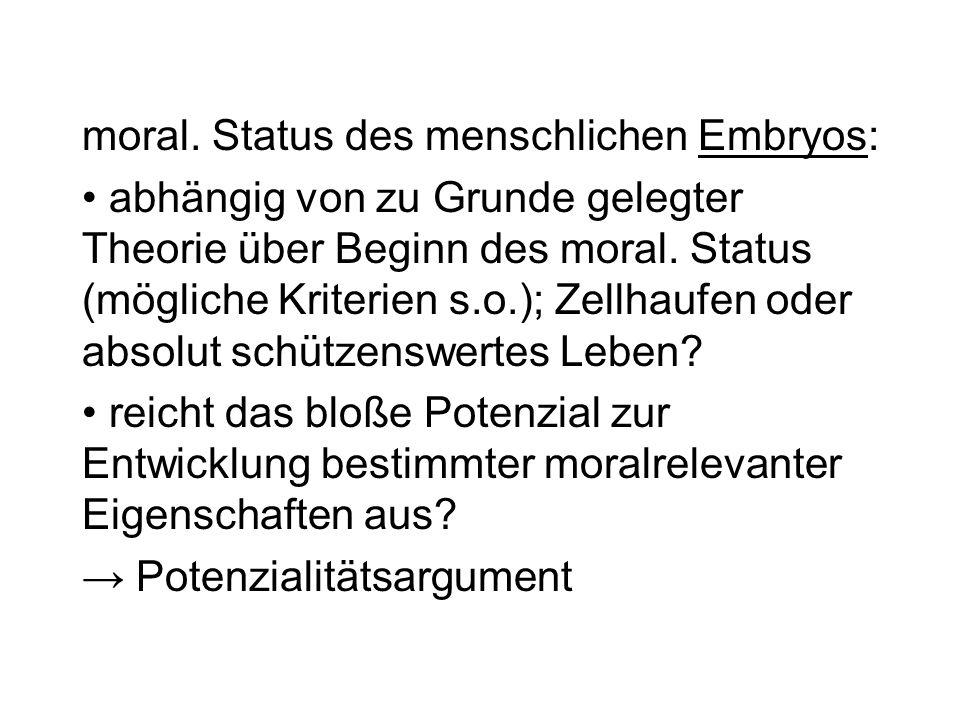 moral. Status des menschlichen Embryos: