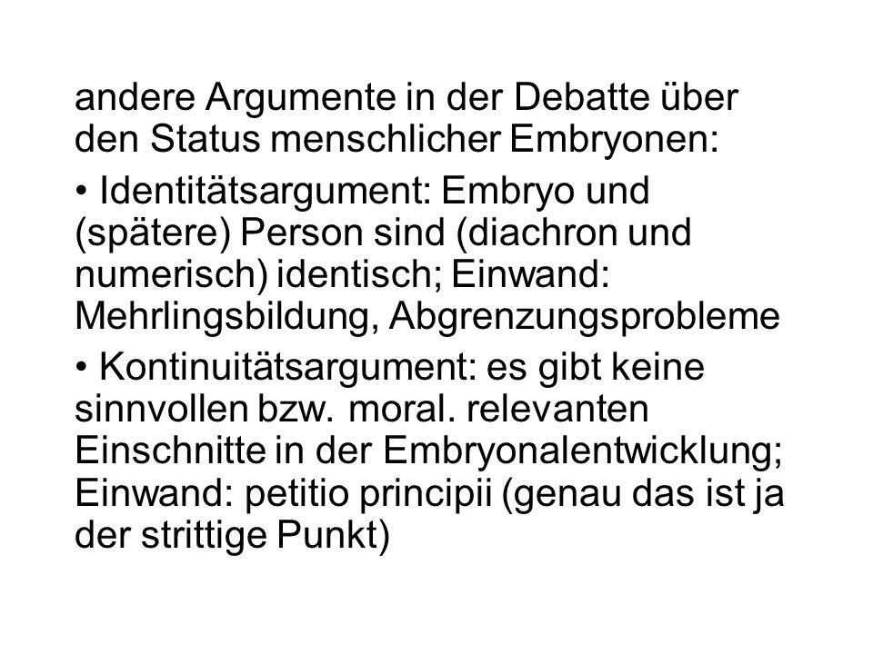 andere Argumente in der Debatte über den Status menschlicher Embryonen:
