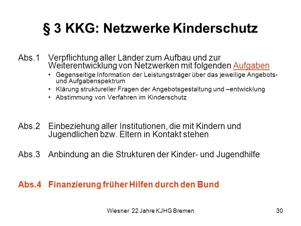 § 3 KKG: Netzwerke Kinderschutz