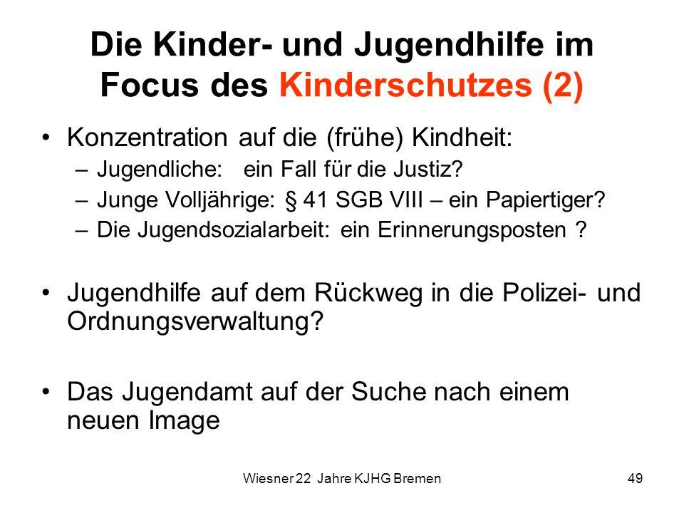 Die Kinder- und Jugendhilfe im Focus des Kinderschutzes (2)