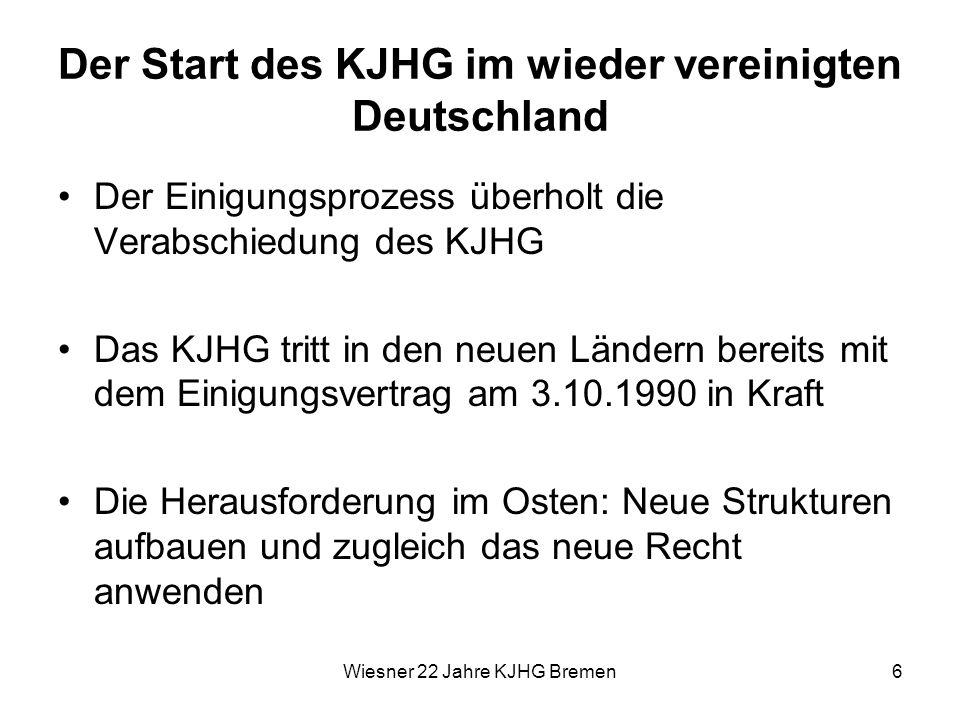Der Start des KJHG im wieder vereinigten Deutschland