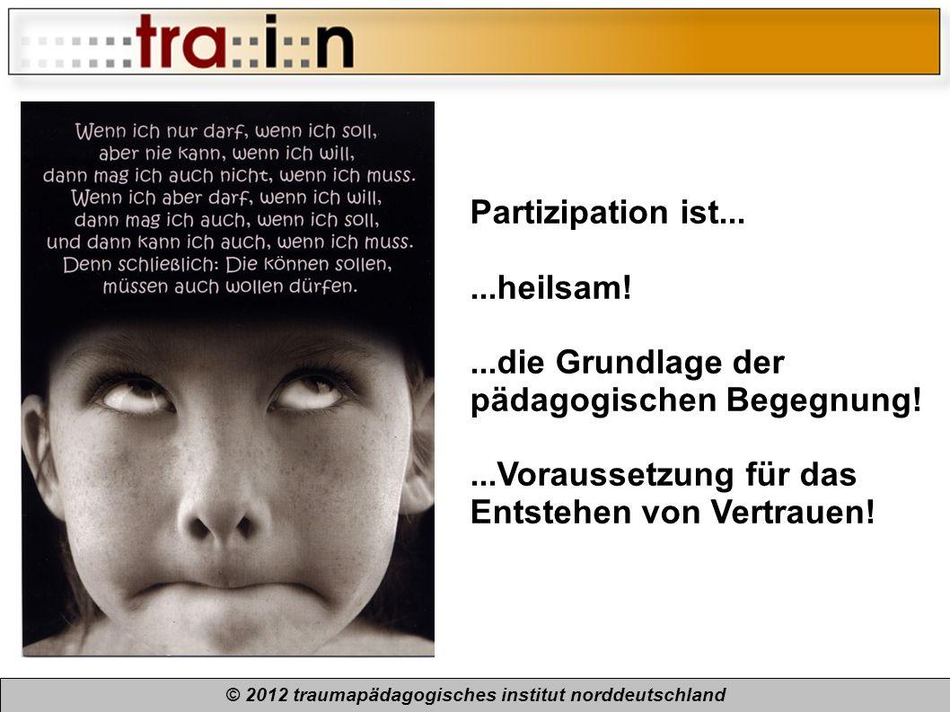 © 2012 traumapädagogisches institut norddeutschland
