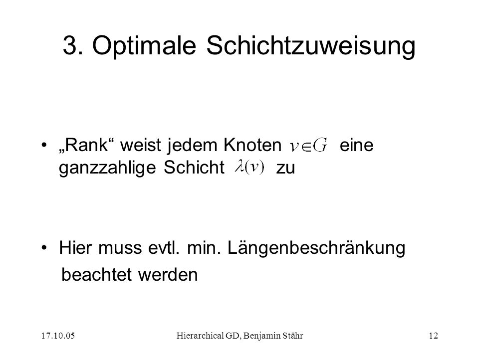 3. Optimale Schichtzuweisung