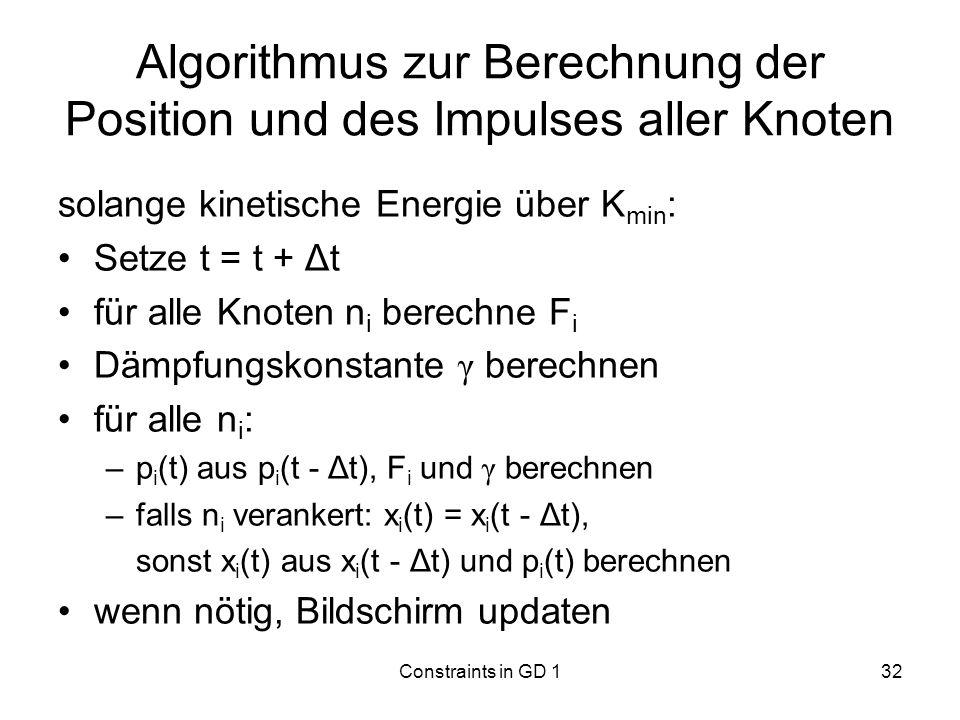 Algorithmus zur Berechnung der Position und des Impulses aller Knoten