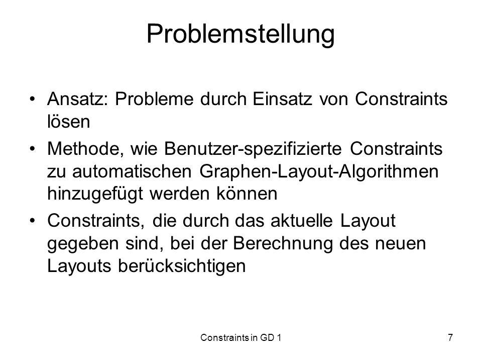 Problemstellung Ansatz: Probleme durch Einsatz von Constraints lösen