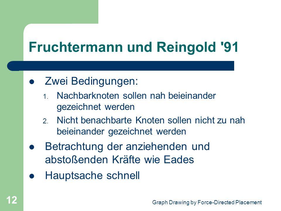 Fruchtermann und Reingold 91