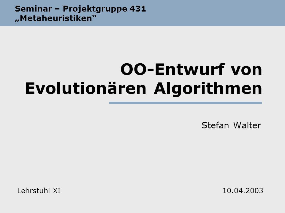 OO-Entwurf von Evolutionären Algorithmen