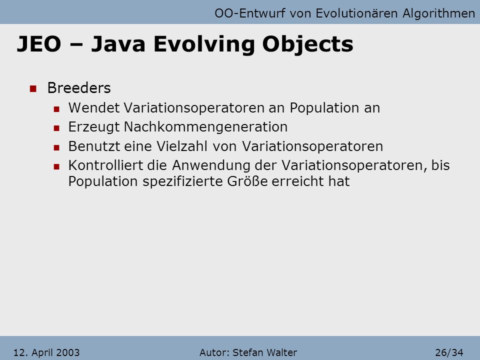 JEO – Java Evolving Objects