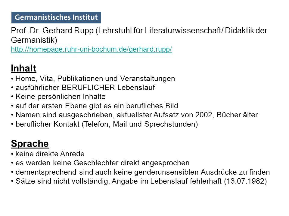 Prof. Dr. Gerhard Rupp (Lehrstuhl für Literaturwissenschaft/ Didaktik der Germanistik)