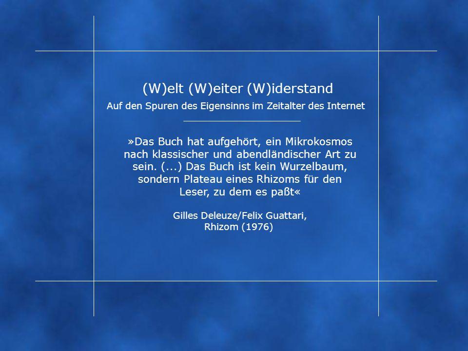 (W)elt (W)eiter (W)iderstand