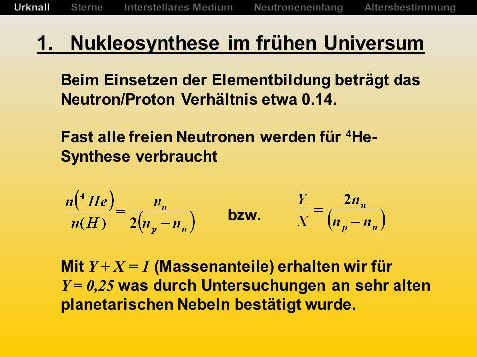 1. Nukleosynthese im frühen Universum