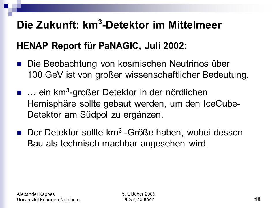 Die Zukunft: km3-Detektor im Mittelmeer