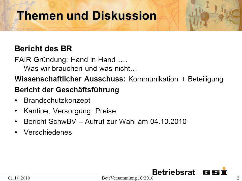 Themen und Diskussion Bericht des BR