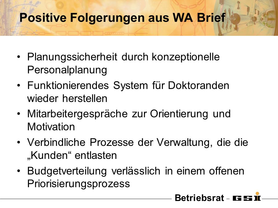 Positive Folgerungen aus WA Brief