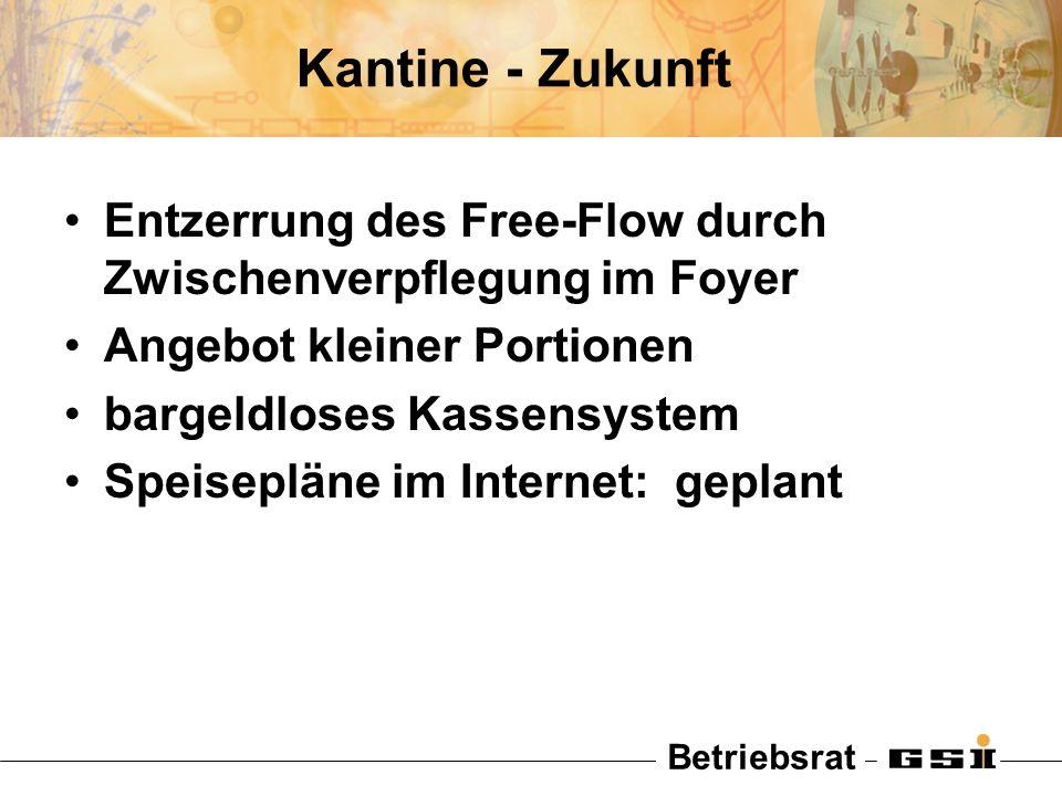 Kantine - Zukunft Entzerrung des Free-Flow durch Zwischenverpflegung im Foyer. Angebot kleiner Portionen.