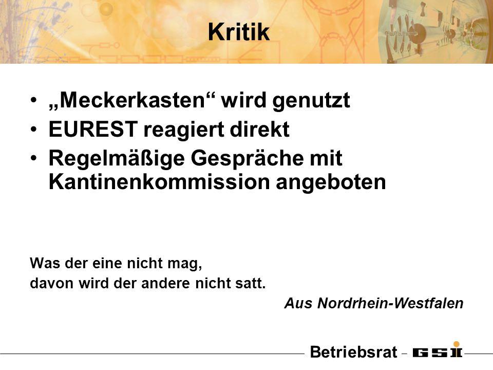 """Kritik """"Meckerkasten wird genutzt EUREST reagiert direkt"""