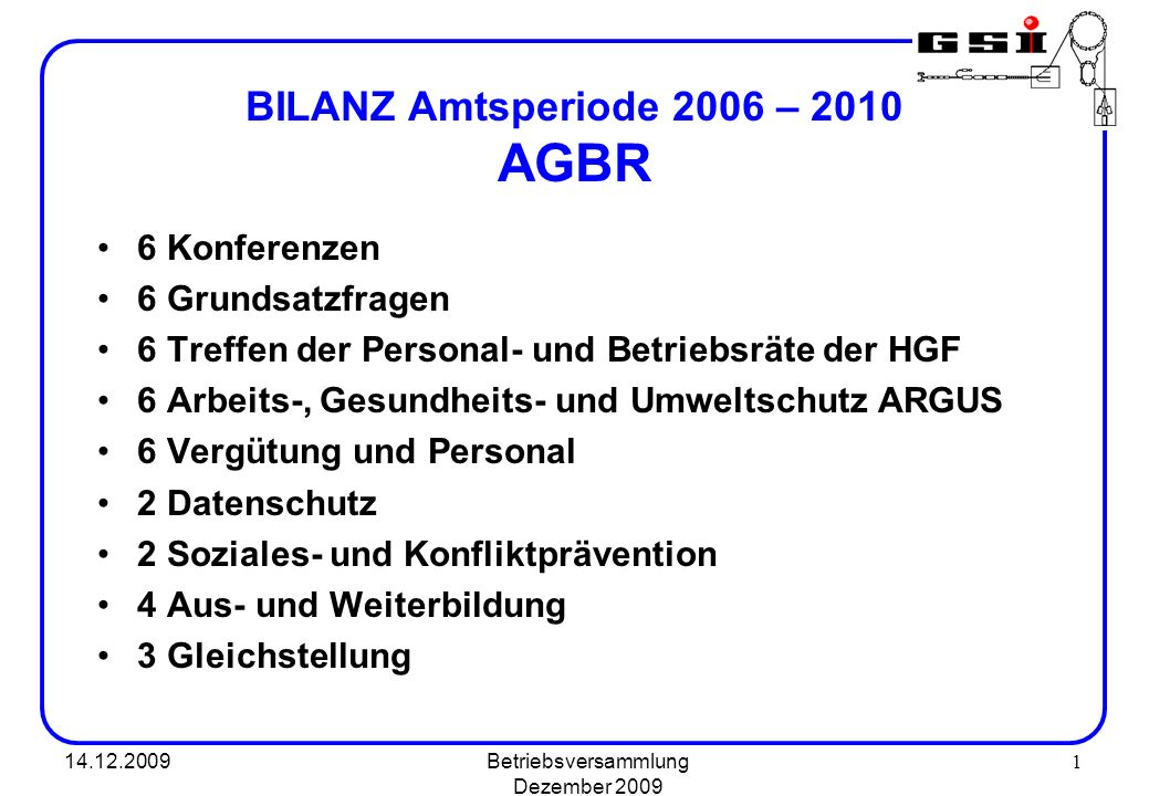 BILANZ Amtsperiode 2006 – 2010 AGBR