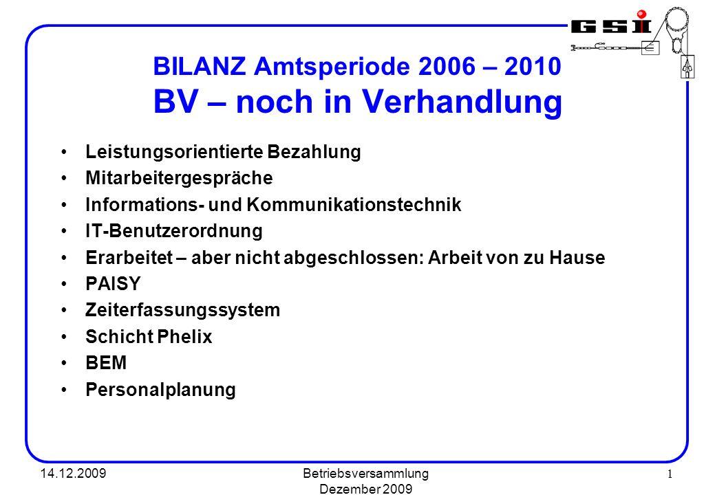 BILANZ Amtsperiode 2006 – 2010 BV – noch in Verhandlung