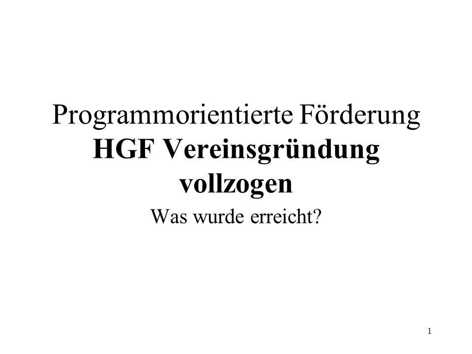 Programmorientierte Förderung HGF Vereinsgründung vollzogen