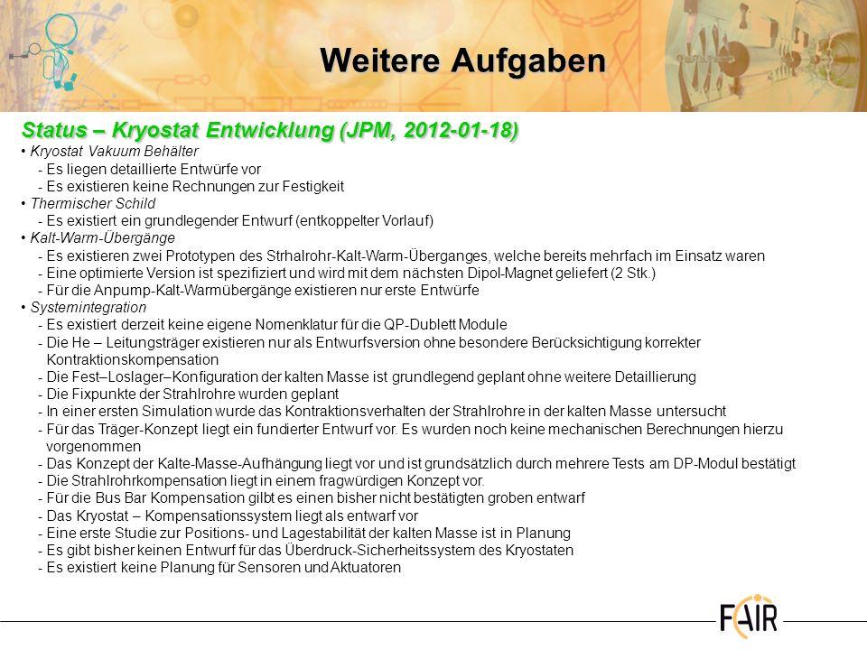 Weitere Aufgaben Status – Kryostat Entwicklung (JPM, 2012-01-18)