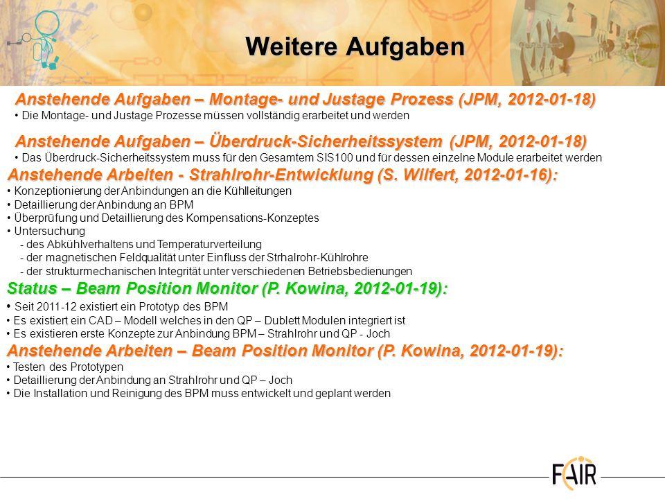 Weitere Aufgaben Anstehende Aufgaben – Montage- und Justage Prozess (JPM, 2012-01-18)