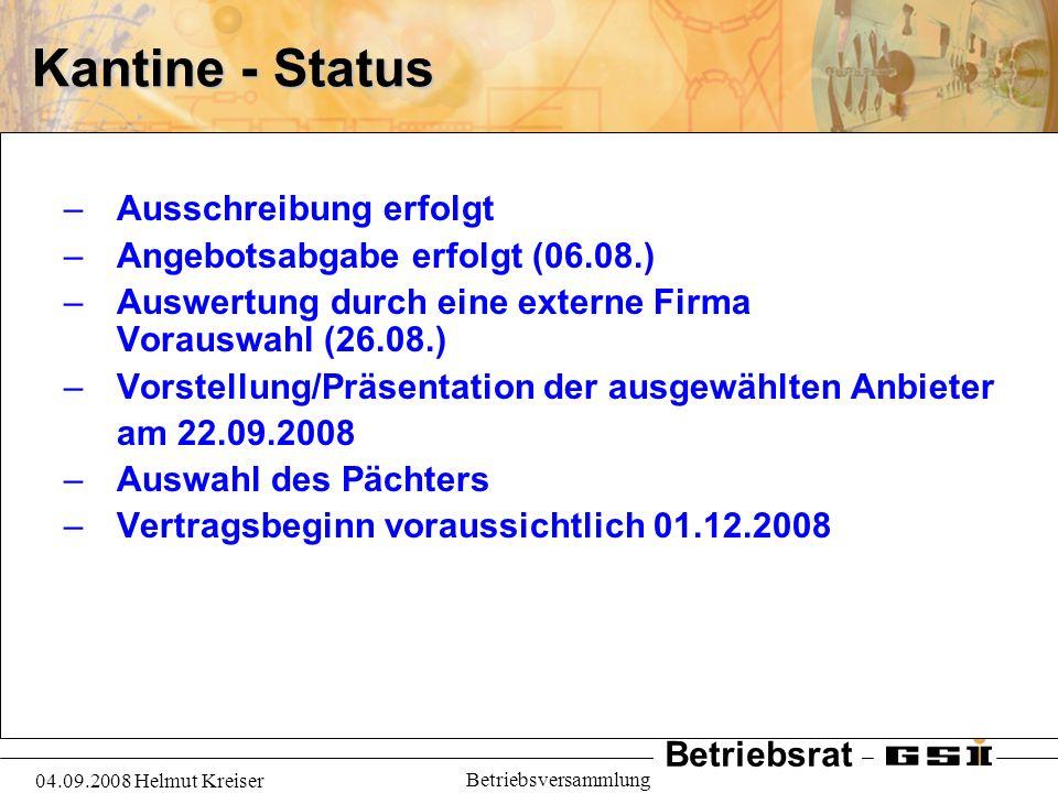 Kantine - Status Ausschreibung erfolgt Angebotsabgabe erfolgt (06.08.)