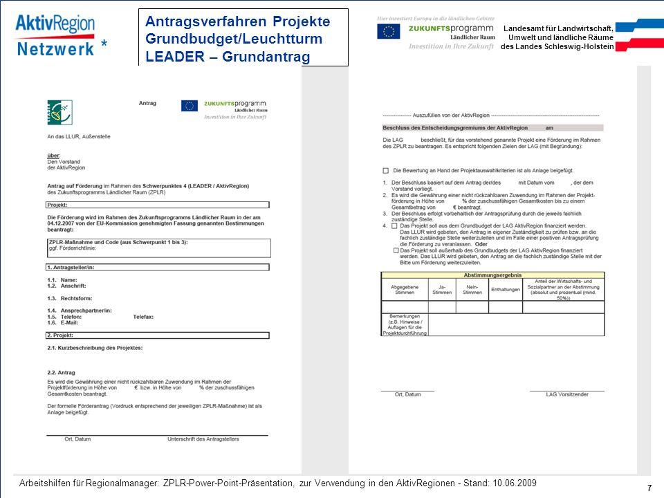 Antragsverfahren Projekte Grundbudget/Leuchtturm LEADER – Grundantrag