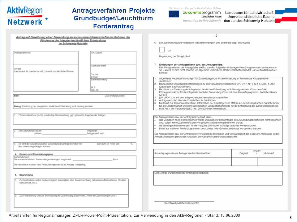 Antragsverfahren Projekte Grundbudget/Leuchtturm Förderantrag
