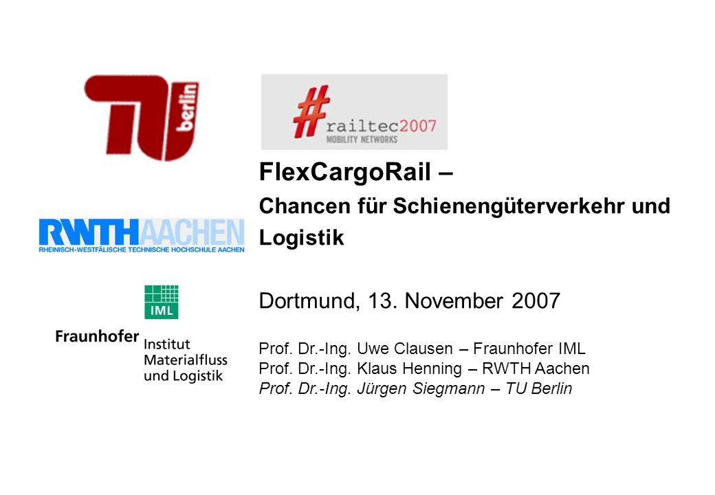 FlexCargoRail – Chancen für Schienengüterverkehr und Logistik