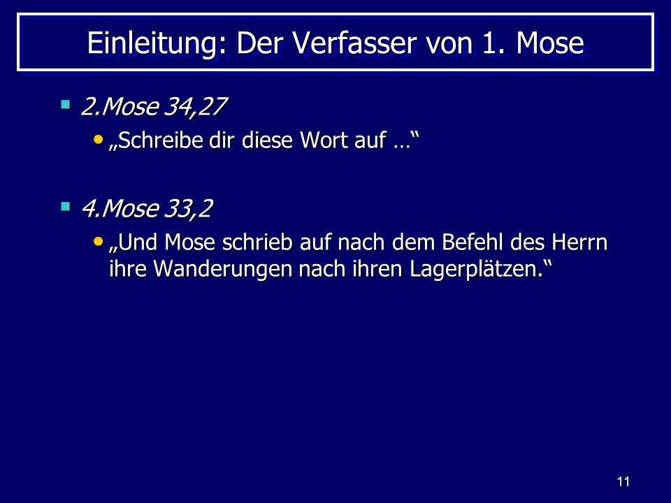 Einleitung: Der Verfasser von 1. Mose