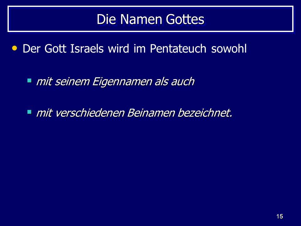 Die Namen Gottes Der Gott Israels wird im Pentateuch sowohl
