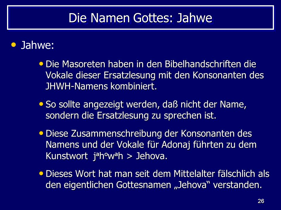 Die Namen Gottes: Jahwe