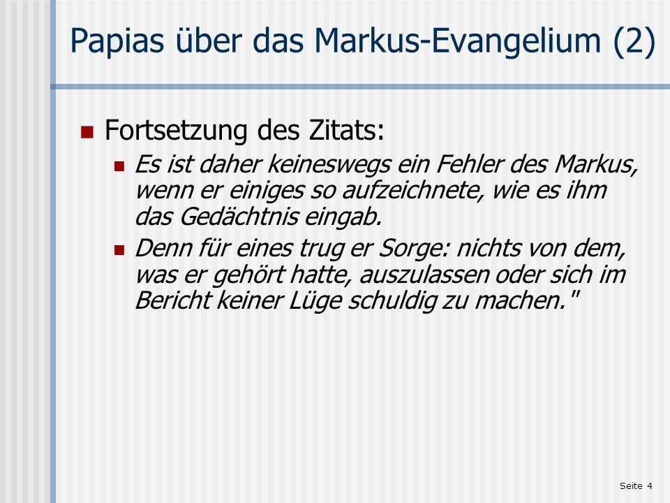 Papias über das Markus-Evangelium (2)