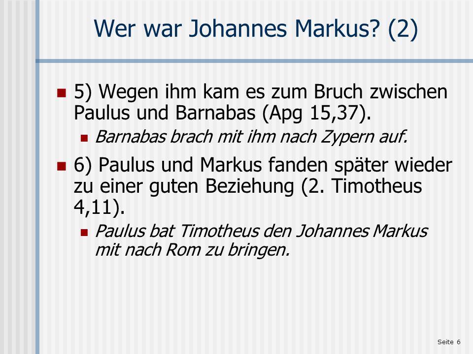 Wer war Johannes Markus (2)