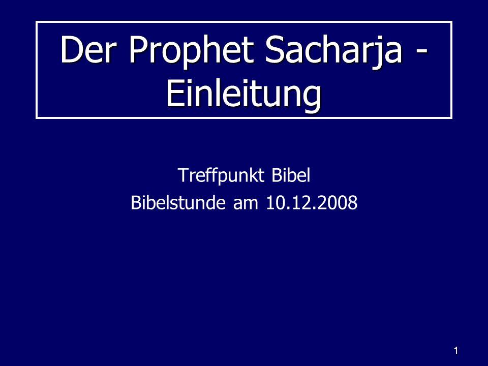 Der Prophet Sacharja - Einleitung