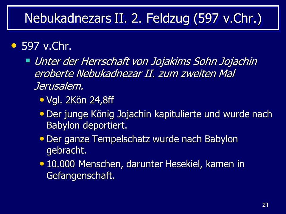 Nebukadnezars II. 2. Feldzug (597 v.Chr.)
