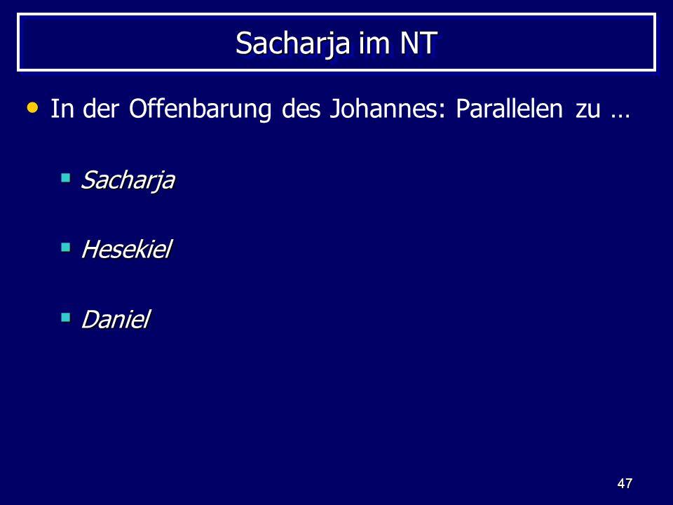 Sacharja im NT In der Offenbarung des Johannes: Parallelen zu …