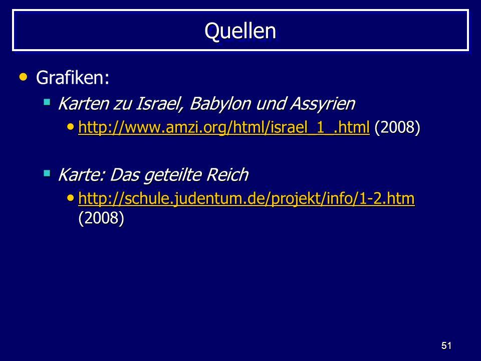Quellen Grafiken: Karten zu Israel, Babylon und Assyrien