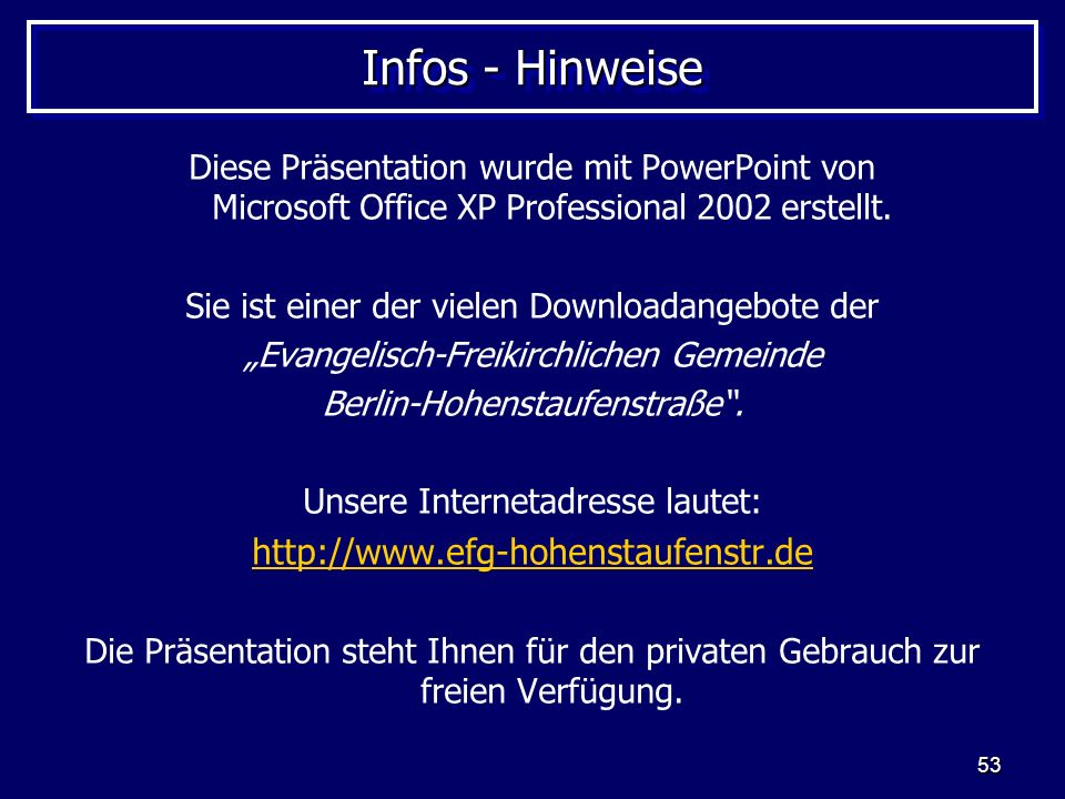 Infos - Hinweise http://www.efg-hohenstaufenstr.de