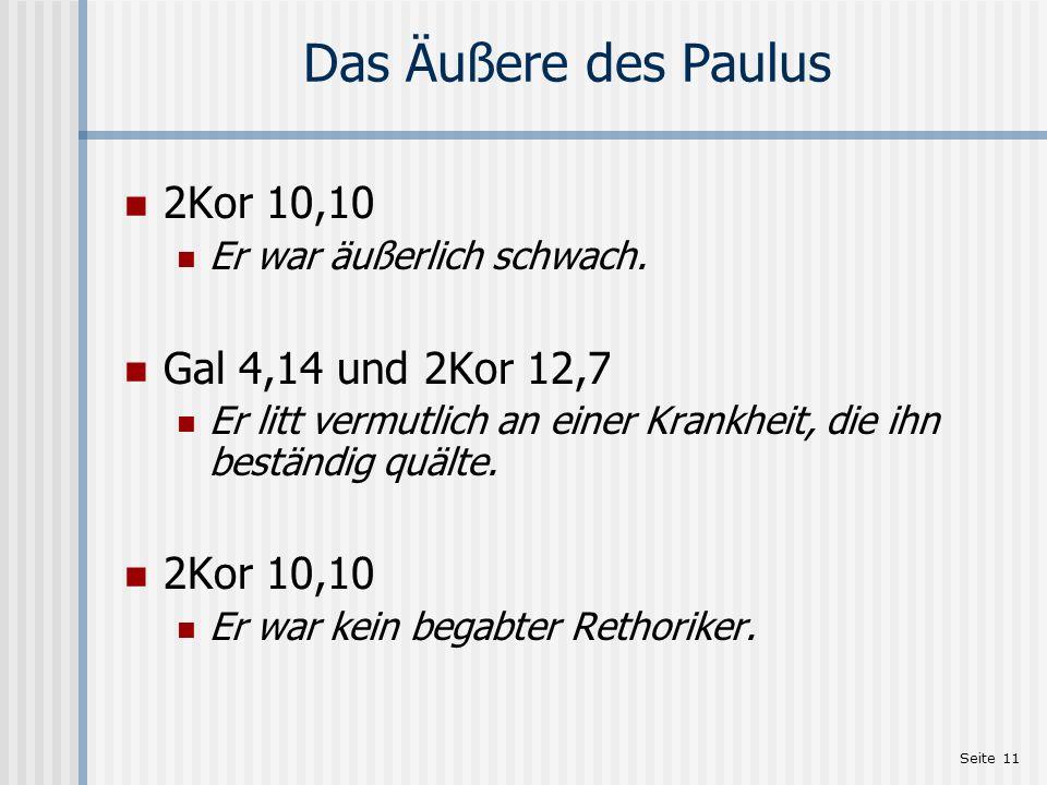 Das Äußere des Paulus 2Kor 10,10 Gal 4,14 und 2Kor 12,7