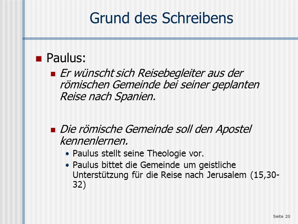 Grund des Schreibens Paulus: