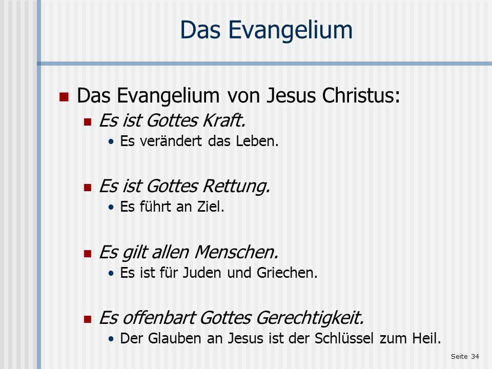Das Evangelium Das Evangelium von Jesus Christus: Es ist Gottes Kraft.