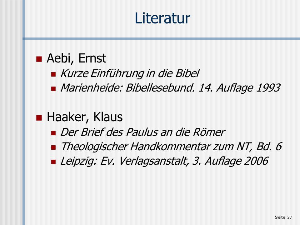 Literatur Aebi, Ernst Haaker, Klaus Kurze Einführung in die Bibel