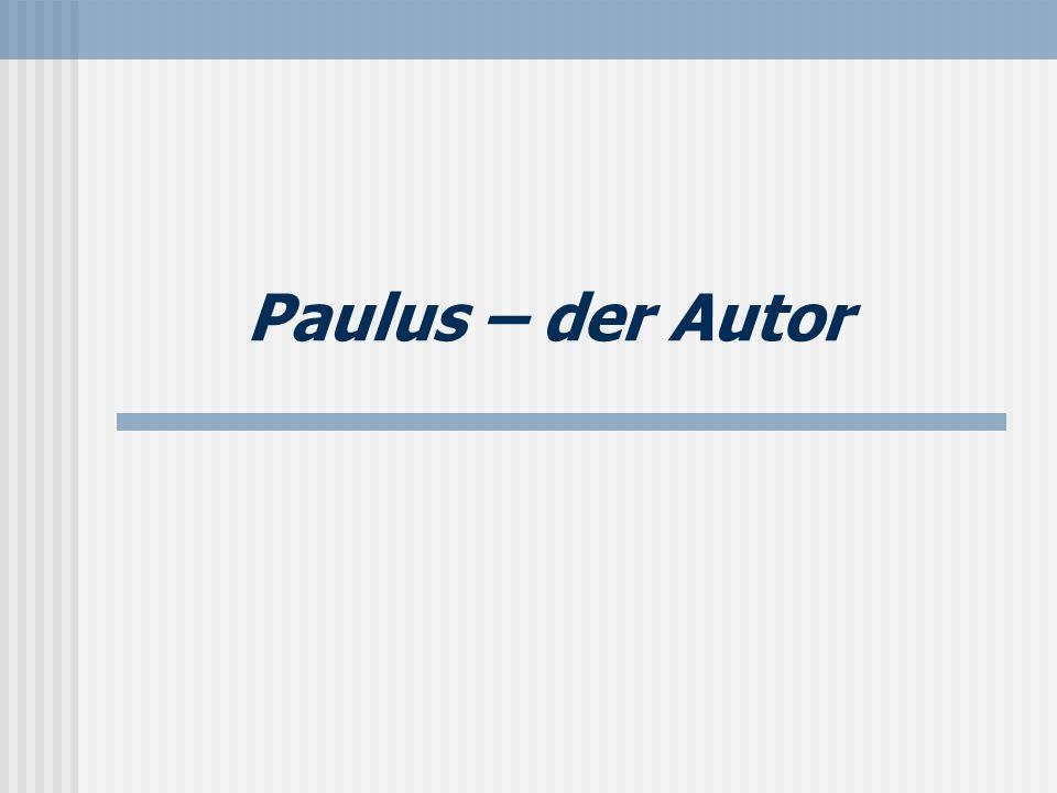Paulus – der Autor