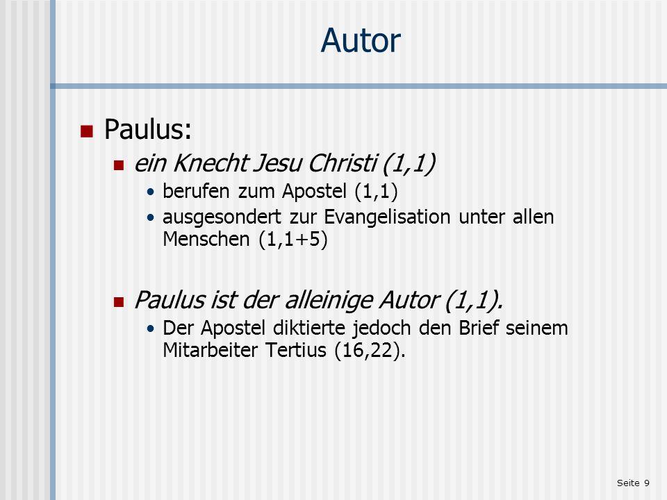 Autor Paulus: ein Knecht Jesu Christi (1,1)