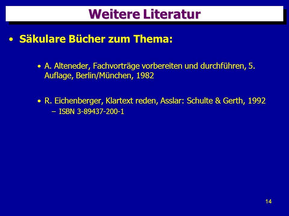 Weitere Literatur Säkulare Bücher zum Thema: