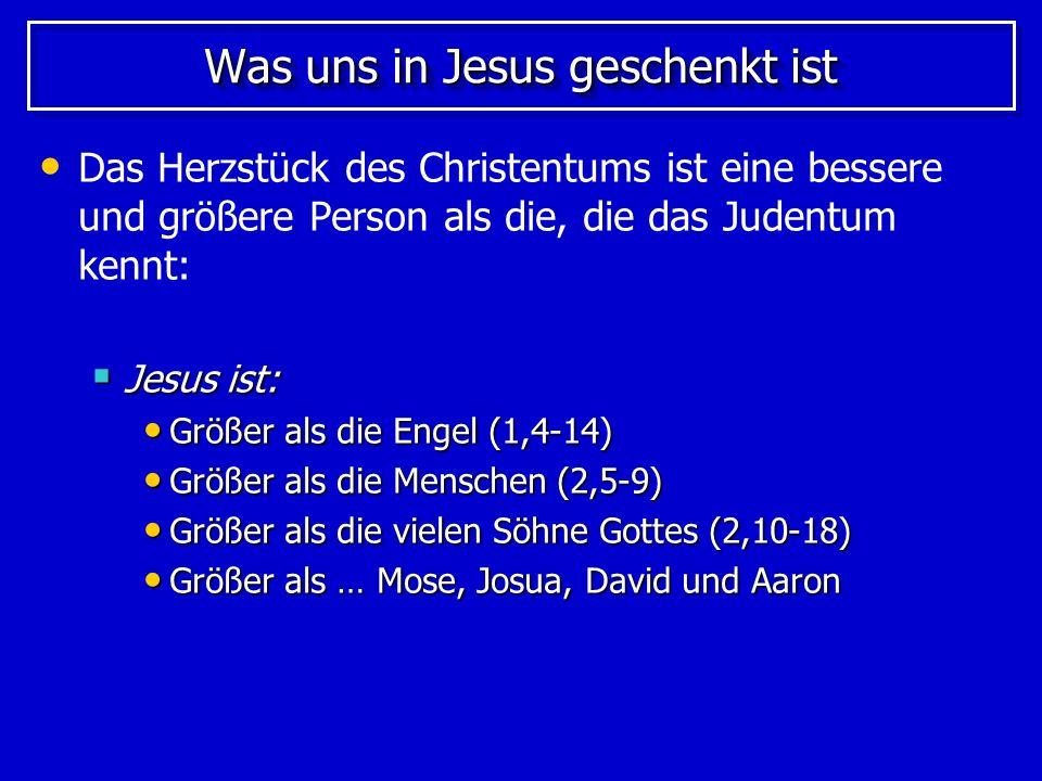 Was uns in Jesus geschenkt ist