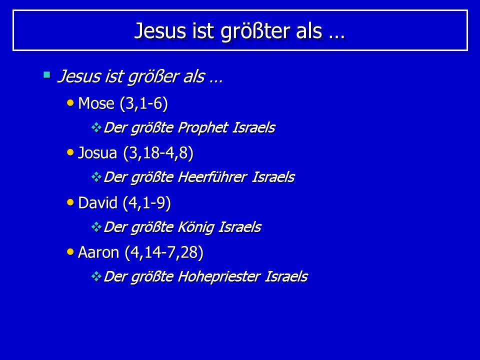 Jesus ist größter als … Jesus ist größer als … Mose (3,1-6)