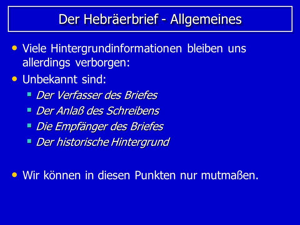 Der Hebräerbrief - Allgemeines
